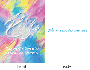 Front says pets hold a special place in our hearts. Inside says we are sorry for your loss.