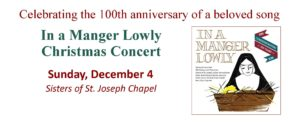 In a Manger Lowly Christmas Concert December 4