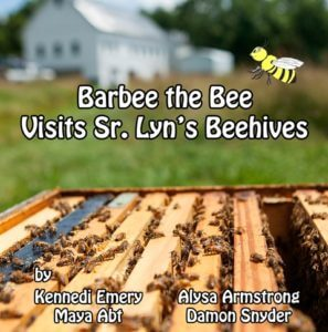 Front cover of the book Barbee the Bee Visits Sr. Lyn's Beehives