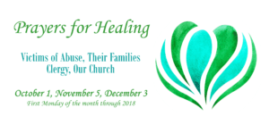 Prayers for healing held in Sisters' chapel first monday of each month for the rest of 2018