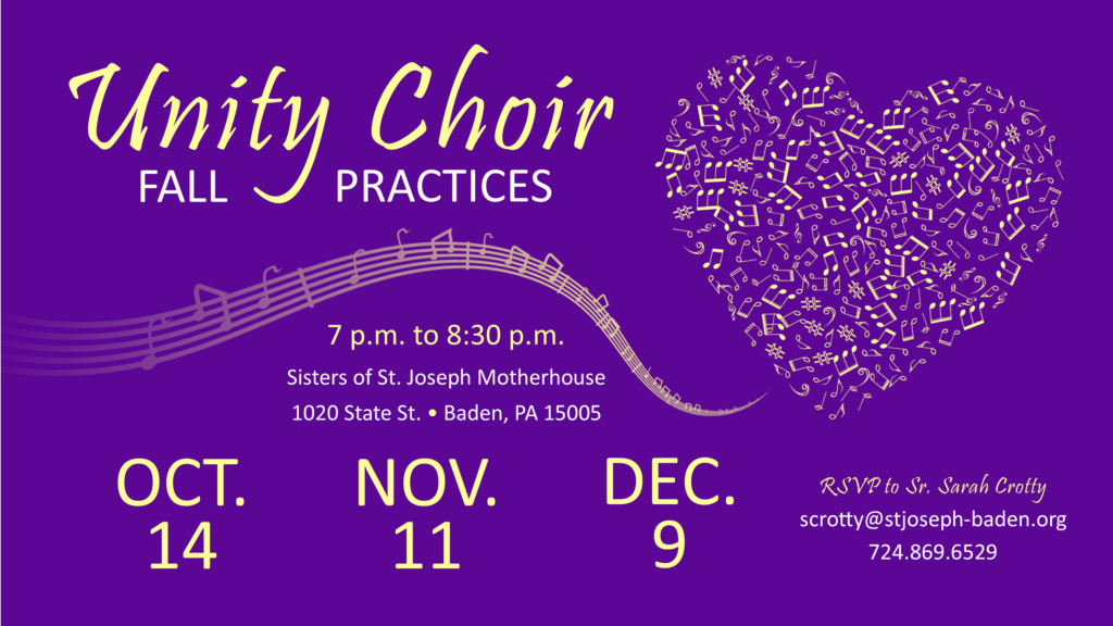 Unity Choir: Fall Practices @ Sisters of St. Joseph