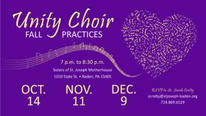Unity Choir practie dates October 14, November 11, December 9