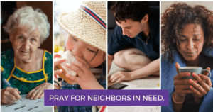 Pray for Your Neighbors in Need