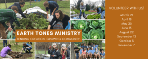 Earth Tones Ministry. Tending Creation. Growing Community.