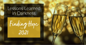 Lessons Learned in Darkness: Finding Hope for 2021 @ Online Event hosted by St. Joseph Spirituality Center