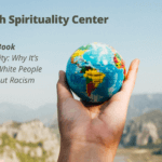 """Hand holding a small globe. Better World Book Club at St. Joseph Spirituality Center. Fall book is """"White Fragility: Why It's So Hard for White People to Talk About Racism."""" Dates: Sept 14, 21, 28 and Oct 5, 12. Onsite in Baden from 1-2:30pm and virtually from 7-8:30pm. Cost of $25."""