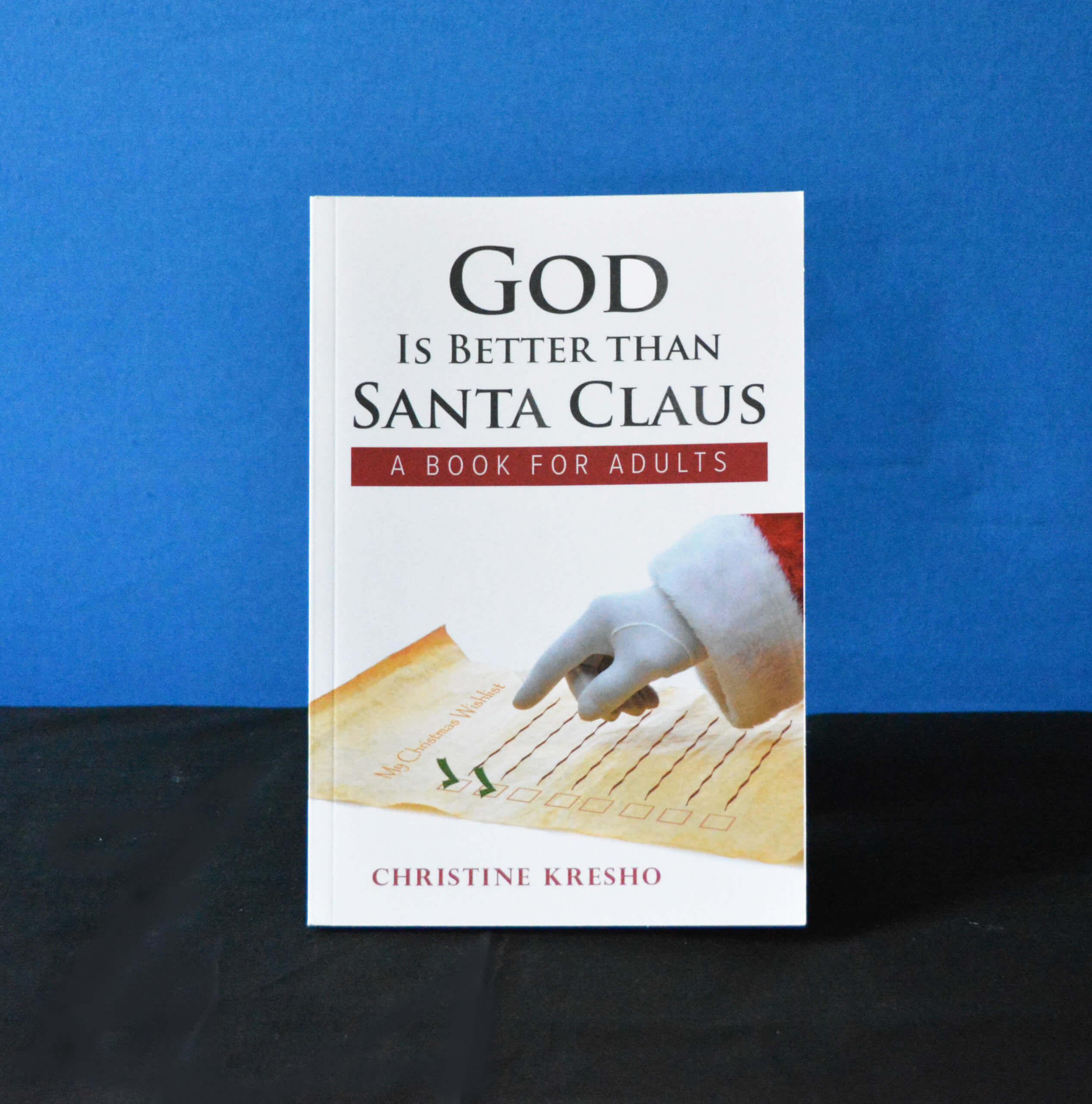 Book - God is better than Santa Claus